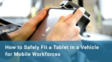 captec-in-vehicle-how-to-fit-a-tablet-for-mobile-workforcese-01